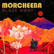 Morcheeba - Blaze away album lyrics