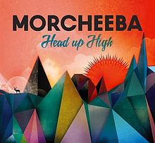 Morcheeba - Head up high album lyrics