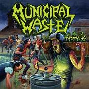 Municipal Waste Beer preassure lyrics