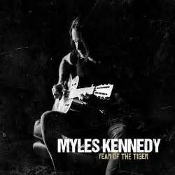 Myles Kennedy - Year of the tiger lyrics