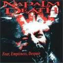 Napalm Death - Fear, Emptyness, Despair lyrics
