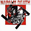 Napalm Death - Nazi Punks Fuck Off lyrics
