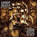 Napalm Death - Time waits for no slave lyrics