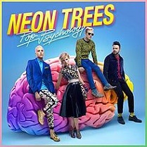 Neon Trees - Pop psychology lyrics