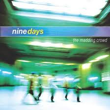 Nine Days - The Madding Crowd lyrics