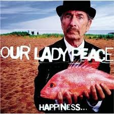 Our Lady Peace - Happiness Is Not A Fish That You Can Catch lyrics