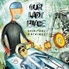 Our Lady Peace - Spiritual Machines lyrics