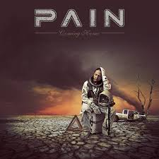 Pain - Coming home lyrics