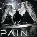 Pain - Nothing Remains The Same lyrics