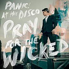 Panic! At The Disco - Pray for the wicked lyrics