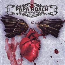 Papa Roach - Getting Away With Murder lyrics