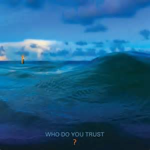Papa Roach - Who do you trust? lyrics