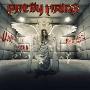 Pretty Maids - Undress your madness lyrics