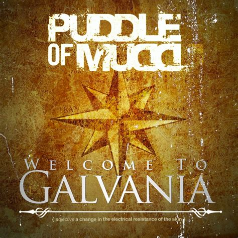 Puddle Of Mud - Welcome to galvania lyrics