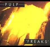 Pulp - Freaks lyrics