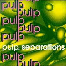 Pulp - Separations lyrics