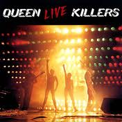 Queen - Live Killers album lyrics