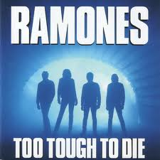 Ramones - Too Tough To Die lyrics