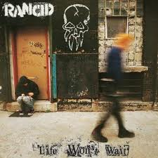 Rancid - Who Wouldve Thought lyrics