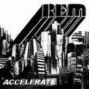 R.E.M. - Accelerate album lyrics