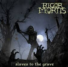 Rigor Mortis - Ancient horror lyrics