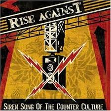Rise Against - Siren Song Of The Counter Culture lyrics