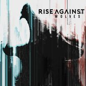 Rise Against - Wolves lyrics