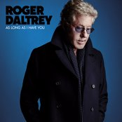 Roger Daltrey - Always heading home lyrics