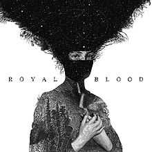 Royal Blood - Royal Blood lyrics