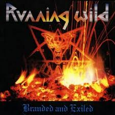 Running Wild - Branded And Exiled lyrics