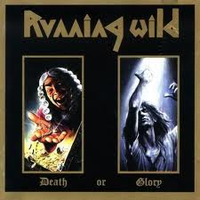 Running Wild - Death Or Glory lyrics