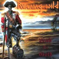 Running Wild - Lead Or Gold lyrics