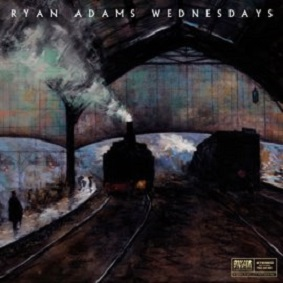 Ryan Adams - Wednesdays lyrics