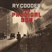 Ry Cooder - The prodigal son lyrics