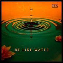 RZA - Be like water lyrics