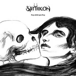Satyricon - Deep calleth upon deep lyrics