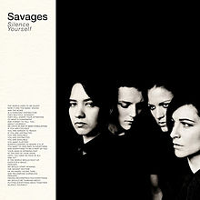 Savages - Silence yourself lyrics