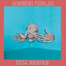 Screaming Females - Rose mountain lyrics