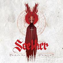 Seether - Poison the parish lyrics