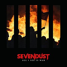 Sevendust - All i see is war lyrics