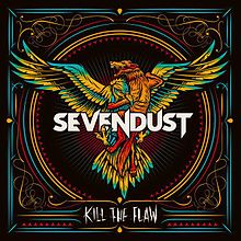 Sevendust - Kill the flaw lyrics