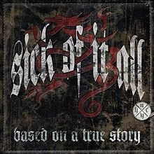 Sick of It All - Based on true story lyrics