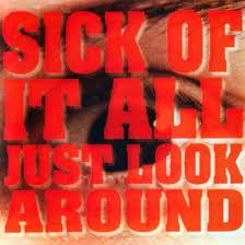 Sick of It All - Just Look Around lyrics