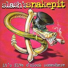 Slash - Its five oclock somewhere lyrics