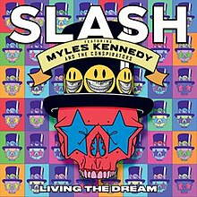 Slash - Living dream lyrics