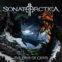 Sonata Arctica - The days of grays lyrics