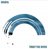 Sparta - Trust the river lyrics