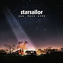 Starsailor - All this life album lyrics
