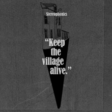 Stereophonics - Keep the village alive lyrics