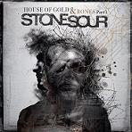 Stone Sour - House of gold & bones part 1 lyrics